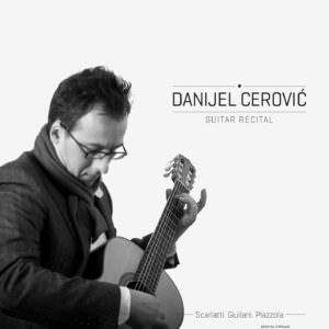 Danijel Cerovic Guitar Recital Album